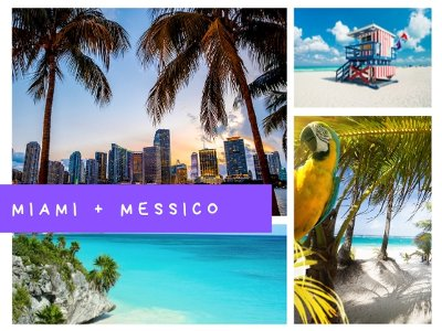MIAMI & MESSICO: DOUBLE DREAM